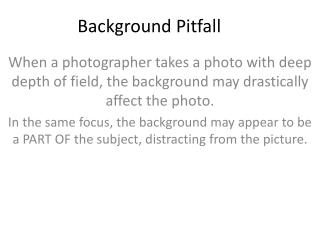 Background Pitfall