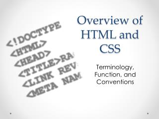 Overview of HTML and CSS
