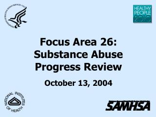 Focus Area 26: Substance Abuse Progress Review