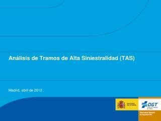 Análisis de Tramos de  Alta Siniestralidad (TAS)