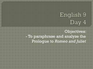 English 9  Day 4