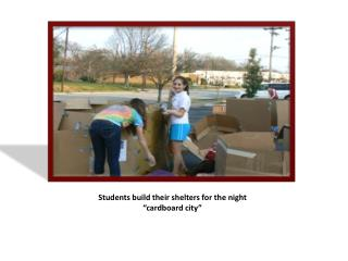 """Students build their shelters for the night  """"cardboard city"""""""