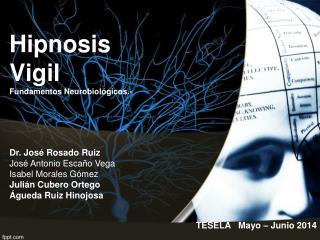 Hipnosis  Vigil Fundamentos Neurobiol�gicos.-