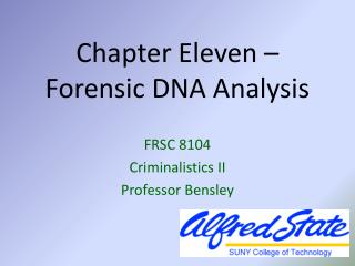 Chapter Eleven – Forensic DNA Analysis