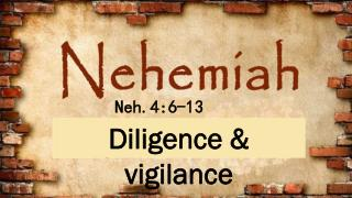Diligence  &  vigilance