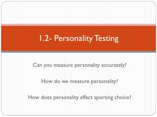1.2- Personality  T esting