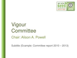 Vigour Committee