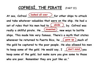 COFRESí , THE PIRATE (Part ii)