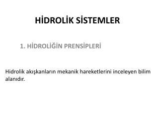 H?DROL?K S?STEMLER