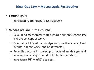 Ideal Gas Law – Macroscopic Perspective