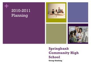 Springbank  Community High School