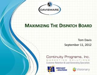 Maximizing The Dispatch Board