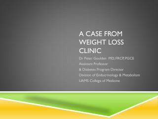 A CASE from  Weight Loss Clinic