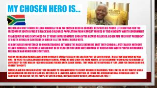 My chosen hero is�