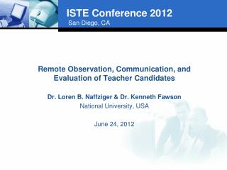 Remote Observation, Communication, and Evaluation of Teacher  Candidates