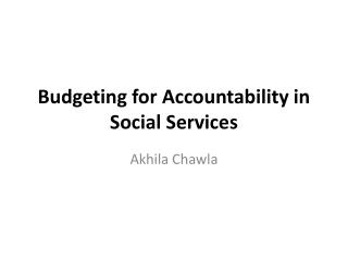 Budgeting for Accountability in Social Services