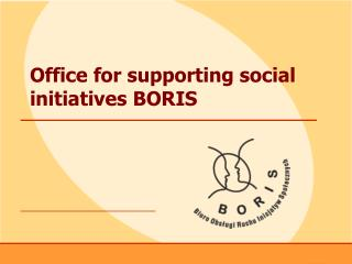Office for supporting social initiatives BORIS