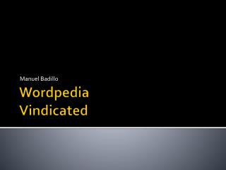 Wordpedia Vindicated