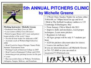 5th ANNUAL PITCHERS CLINIC by Michelle Greene