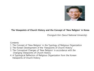 The Viewpoints of Church History and the Concept of 'New Religion' in Korea