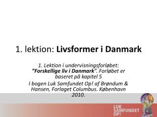 1. lektion:  Livsformer i Danmark