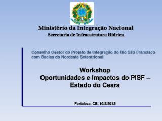 Ministério da Integração Nacional Secretaria de Infraestrutura Hídrica
