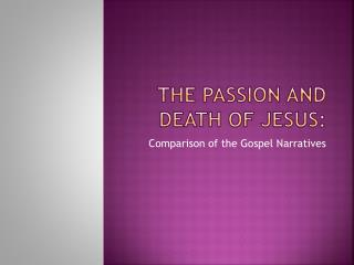 The Passion and Death of Jesus: