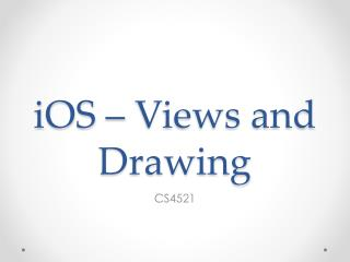 iOS  – Views and Drawing