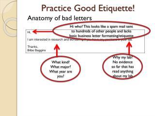 Practice Good Etiquette!