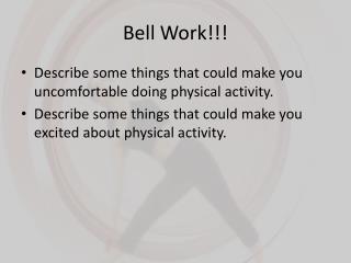 Bell Work!!!