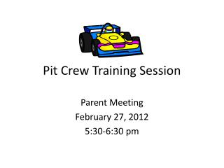Pit Crew Training Session