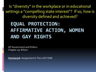 Equal Protection: Affirmative Action, women and Gay Rights