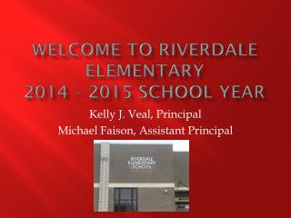 Welcome to Riverdale Elementary 2014 – 2015 school year