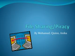 File Sharing/Piracy