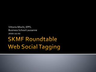 SKMF Roundtable Web Social Tagging
