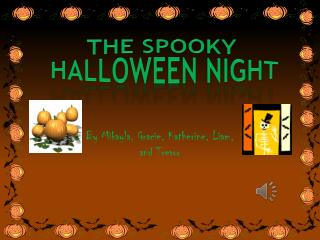 the spooky  Halloween night