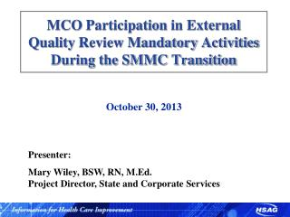 MCO  Participation  in External  Quality  Review Mandatory  Activities During the SMMC Transition