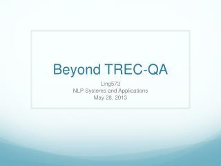 Beyond TREC-QA