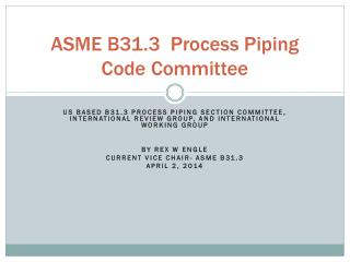 ASME B31.3  Process Piping Code Committee