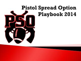 Pistol Spread Option Playbook 2014