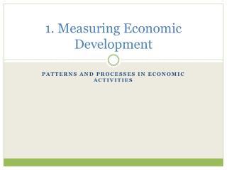 1. Measuring Economic Development