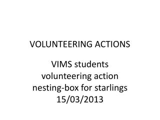 VOLUNTEERING ACTIONS