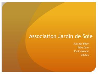 Association Jardin de Soie