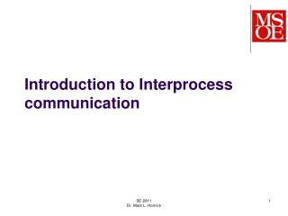 Introduction to  Interprocess  communication