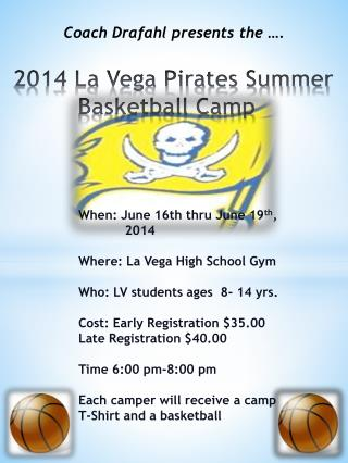 2014 La Vega Pirates Summer      	    Basketball Camp