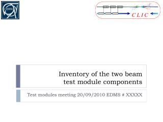 Inventory of the two beam             test module components