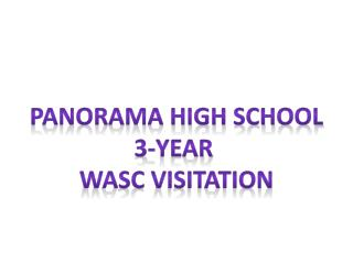 Panorama High School 3-Year  WASC Visitation