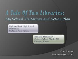 A Tale Of Two Libraries: My School Visitations and Action Plan
