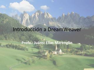 Introducción a  DreamWeaver