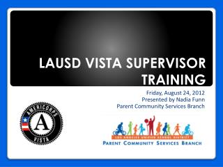 LAUSD VISTA SUPERVISOR TRAINING
